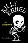 Billy Bones: Tales from the Secrets Closet - Christopher Lincoln, Avi Ofer