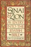 Sinai and Zion - Jon D. Levenson