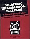 Strategic Information Warfare: A New Face of War - Roger Molander