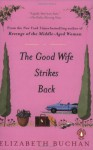 The Good Wife Strikes Back - Elizabeth Buchan