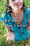 The One That I Want (Audio) - Allison Winn Scotch, Allyson Ryan