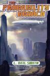 The Probability Broach - L. Neil Smith