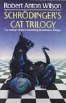 Schrodinger's Cat Trilogy - Robert Anton Wilson