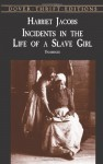 Incidents in the Life of a Slave Girl (Townsend Library Edition) - Harriet Jacobs