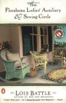 The Florabama Ladies' Auxiliary & Sewing Circle - Lois Battle