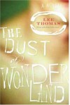 The Dust of Wonderland - Lee Thomas