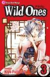 Wild Ones, Vol. 3 - Kiyo Fujiwara