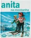 Anita na Montanha (Série Anita, #19) - Marcel Marlier, Gilbert Delahaye