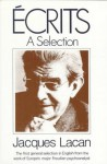 Écrits: A Selection - Jacques Lacan, Alan Sheridan