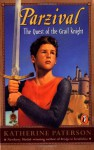 Parzival: The Quest of the Grail Knight - Katherine Paterson, Wolfram von Eschenbach