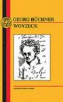 Woyzeck (BCP German Texts) - Georg Büchner, J. Guthrie
