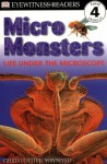 Micro Monsters: Life Under the Microscope - Christopher Maynard