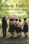 Learning to Bow: An American Teacher in a Japanese School - Bruce Feiler
