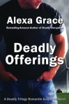 Deadly Offerings - Alexa Grace