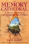 The Memory Cathedral: A Secret History of Leonardo Da Vinci - Jack Dann