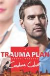 Trauma Plan - Candace Calvert