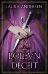 Boleyn Deceit, The: A Novel - Laura Andersen