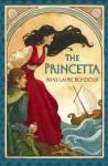 The Princetta - Anne-Laure Bondoux, Anthea Bell