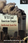 9/11 and American Empire: Intellectuals Speak Out, Vol. 1 - David Ray Griffin, Peter Dale Scott