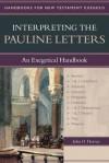 Interpreting the Pauline Letters: An Exegetical Handbook - John D. Harvey