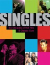 Singles: Six Decades of Hot Hits and Classic Cuts - Johnny Black, Mark Brend