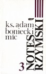 Notes rzymski. T. 3, Lata 1986 - 1988 - Adam Boniecki