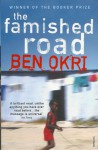 The Famished Road - Ben Okri
