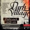 Dark Village 2 - Dreht euch nicht um - Kjetil Johnsen