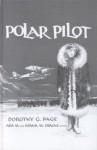 Polar Pilot: The Carl Ben Eielson Story - Dorothy G. Page, Hiram M. Drache
