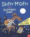 Shifty McGifty and Slippery Sam - Tracey Corderoy, Steven Lenton