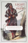 Light on the Path: The Anthropology and History of the Southeastern Indians - Thomas J. Pluckhahn, Thomas J. Pluckhahn, Robbie Ethridge, Robbie Ethridge, Adam King, Jerald T. Milanich, Dr. Marvin T. Smith, Eric E. Bowne, Theda Purdue, Dr. John E. Worth, S. Kowalewski, Steven C. Hahn, Scott Jones, William M. Jurgelski, Mark Williams