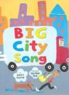 Big City Song - Debora Pearson, Lynn Rowe Reed