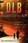 Dlb: Daddy's Little Boy - Vince Mercardante