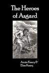 The Heroes of Asgard - Annie Keary, Eliza Keary