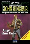 John Sinclair - Sammelband 4: Angst ohne Ende (German Edition) - Jason Dark