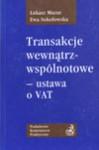 Transakcje wewnątrzwspólnotowe - ustawa o VAT - Łukasz Mazur