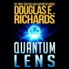 Quantum Lens - Douglas E. Richards, Marc Vietor
