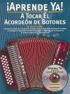 A Tocar el Acordeon de Botones [With CD] - Foncho Castellar