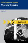 Vascular Imaging - Karl-Jürgen Wolf, Thomas Albrecht, Zarko Grozdanovic, Jens Heidenreich, Andreas Schilling, Frank Wacker, Jens O Heidenreich