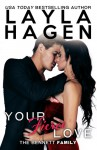 Your Fierce Love (The Bennett Family, #7) - Layla Hagen