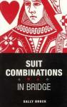Suit Combinations in Bridge - Sally Brock