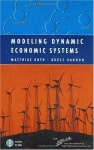 Modeling Dynamic Economic Systems (Modeling Dynamic Systems) - Jay W. Forrester, Matthias Ruth, Bruce Hannon