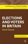 Elections and Voters in Britain, Second Edition - David Denver