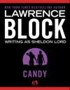Candy - Lawrence Block, Sheldon Lord