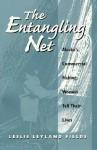 The Entangling Net: Alaska's Commercial Fishing Women Tell Their Lives - Leslie Fields