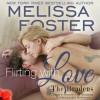 Flirting with Love Audiobook (The Bradens at Trusty, CO #4) - B.J. Harrison, Melissa Foster