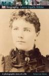DK Biography: Laura Ingalls Wilder - Tanya Lee Stone