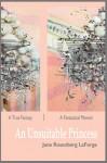 An Unsuitable Princess - Jane Rosenberg LaForge