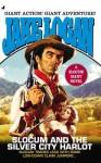 Slocum Giant 2013: Slocum and the Silver City Harlot - Jake Logan