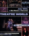 Theatre World Volume 57 - 2000-2001: Special Tony Honor Edition Paperback (John Willis Theatre World) - John Willis, Ben Hodges, Tom Lynch